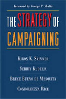 The Strategy of Campaigning: Lessons from Ronald Reagan and Boris Yeltsin (Paperback)