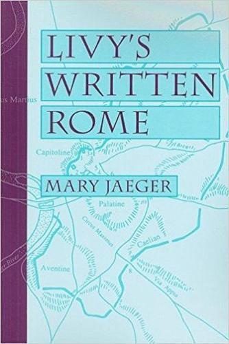 Livy's Written Rome (Paperback)