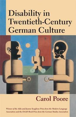Disability in Twentieth-century German Culture - Corporealities: Discourses of Disability (Paperback)