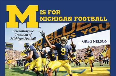 M Is for Michigan Football: Celebrating the Tradition of Michigan Football (Paperback)