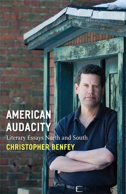American Audacity: Literary Essays North and South (Paperback)