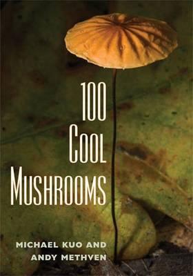 100 Cool Mushrooms (Paperback)
