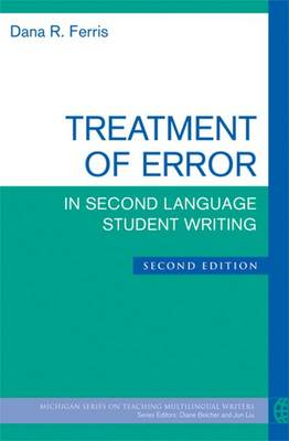 Treatment of Error in Second Language Student Writing (Paperback)