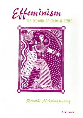 Effeminism: The Economy of Colonial Desire (Paperback)