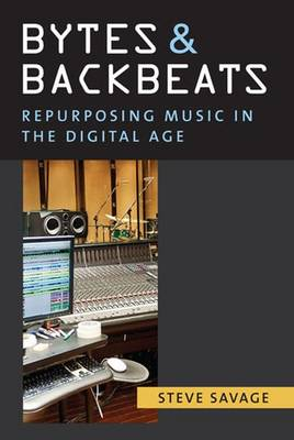 Bytes and Backbeats: Repurposing Music in the Digital Age - Tracking Pop (Paperback)