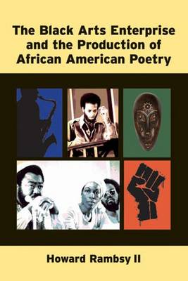 The Black Arts Enterprise and the Production of African American Poetry (Paperback)