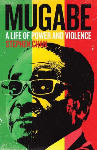 Mugabe: A Life of Power and Violence (Paperback)