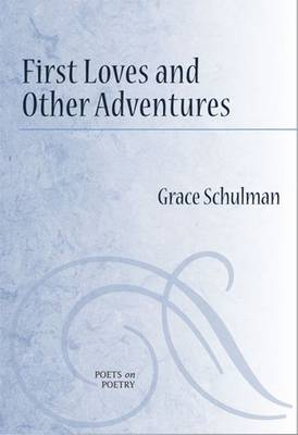 First Loves and Other Adventures (Paperback)