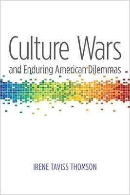 Culture Wars and Enduring American Dilemmas (Paperback)