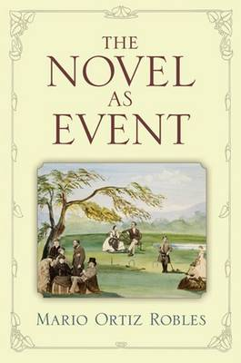 The Novel as Event (Paperback)