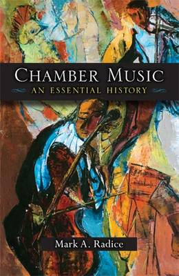Chamber Music: An Essential History (Paperback)