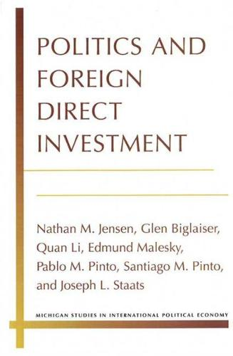 Politics and Foreign Direct Investment (Paperback)