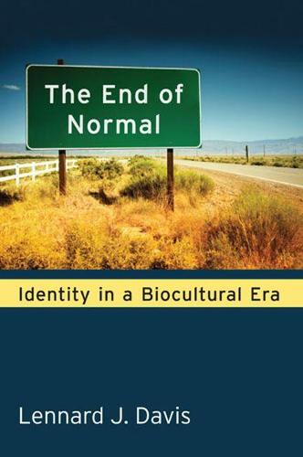 The End of Normal: Identity in a Biocultural Era (Paperback)