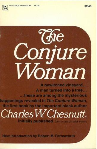 The Conjure Woman - Ann Arbor Paperbacks (Paperback)