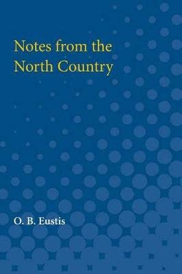 Notes from the North Country (Paperback)