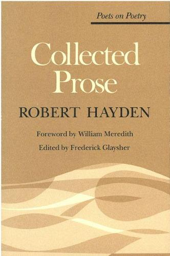 Collected Prose - Poets on Poetry (Paperback)