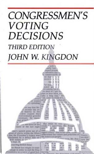 Congressmen's Voting Decisions (Paperback)