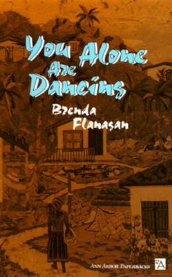 You Alone are Dancing - Ann Arbor Books (Paperback)