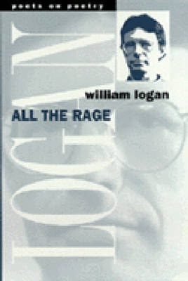 All the Rage - Poets on Poetry (Paperback)
