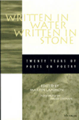 Written in Water, Written in Stone: Twenty Years of Poets on Poetry - Poets on Poetry (Paperback)