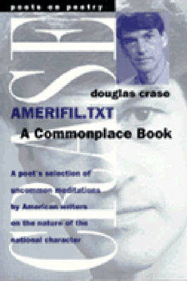 Amerifil TXT: A Commonplace Book - Poets on Poetry (Paperback)