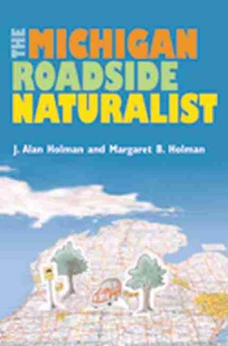 The Michigan Roadside Naturalist (Paperback)