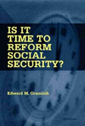 Is it Time to Reform Social Security? (Paperback)