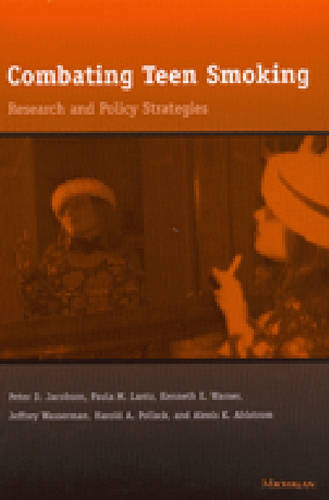 Combating Teen Smoking: Research and Policy Strategies (Paperback)