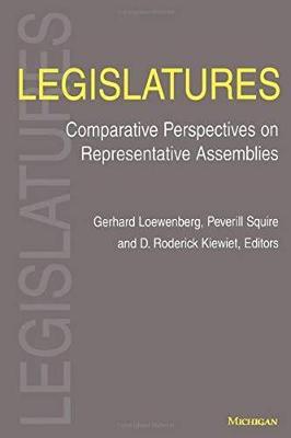 Legislatures: Comparative Perspectives on Representative Assemblies (Paperback)