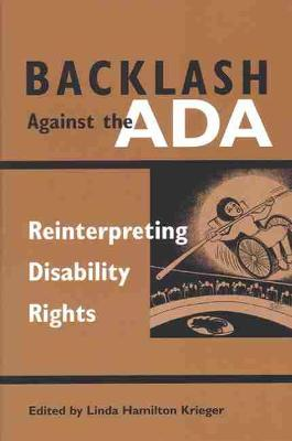 Backlash Against the ADA: Reinterpreting Disability Rights - Corporealities: Discourses of Disability (Paperback)