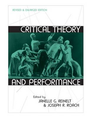 Critical Theory and Performance - Theater: Theory/Text/Performance (Paperback)