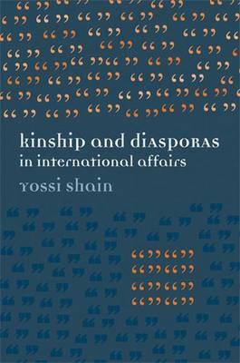 Kinship and Diasporas in International Affairs (Paperback)