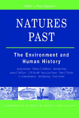 NATURES PAST: THE ENVIRONMENT AND HUMAN HISTORY (Paperback)