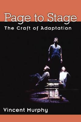 Page to Stage: The Craft of Adaptation (Hardback)