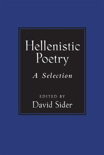 Hellenistic Poetry: A Selection (Hardback)