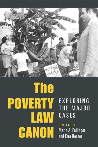 The Poverty Law Canon: Exploring the Major Cases - Class: Culture (Hardback)