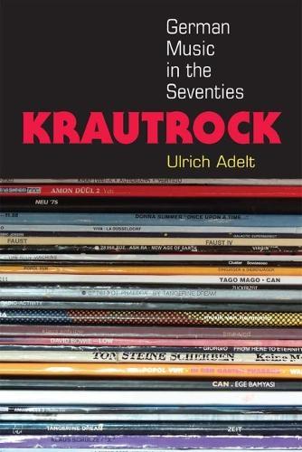 Krautrock: German Music in the Seventies - Tracking Pop (Hardback)