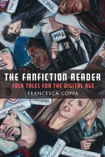 The Fanfiction Reader: Folk Tales for the Digital Age (Hardback)