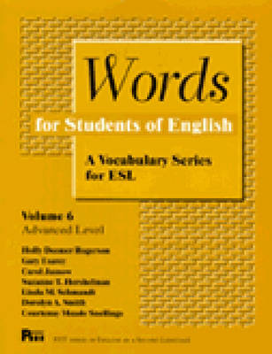 Words for Students of English: A Vocabulary Series for ESL - Pitt Series in English as a Second Language v. 6 (Paperback)