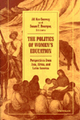 Politics of Women's Education: Perspectives from Asia, Africa and Latin America - Women & Culture (Paperback)