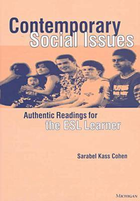 Contemporary Social Issues: Authentic Readings for the ESL Learner (Paperback)