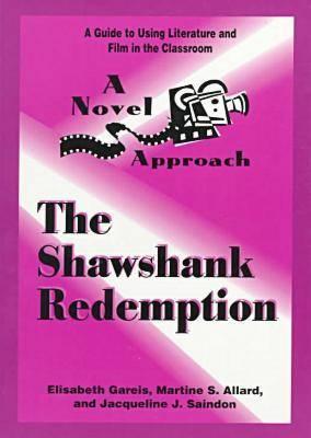 "A Novel Approach: The ""Shawshank Redemption"" (Paperback)"