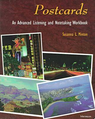 Postcards: An Advanced Listening and Notetaking Workbook (Paperback)