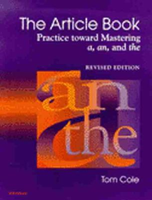 The Article Book: Practice Toward Mastering a, an, and the (Paperback)