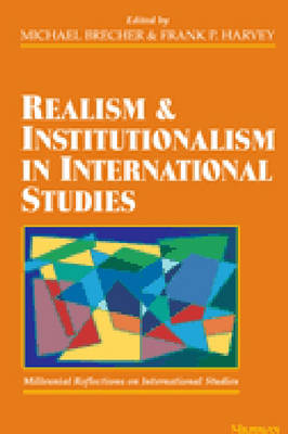 Realism and Institutionalism in International Studies: Millennial Reflections on International Studies (Paperback)