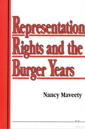 Representation Rights and the Burger Years (Hardback)