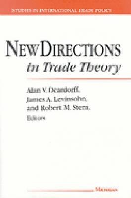 New Directions in Trade Theory - Studies in International Economics (Hardback)