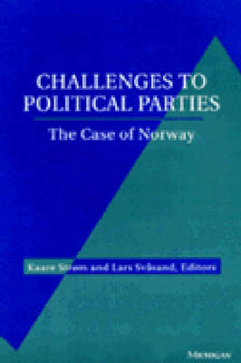 Challenges to Political Parties: The Case of Norway (Hardback)