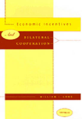Economic Incentives and Bilateral Cooperation (Hardback)