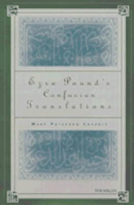 Ezra Pound's Confucian Translations (Hardback)